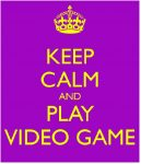 A Keep Calm Video Game Poster